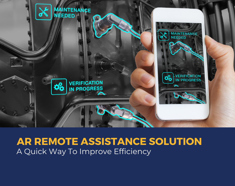 AR Remote Assistance Solution A Quick Way To Improve Efficiency