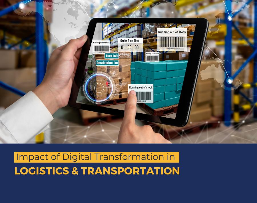 Impact of Digital Transformation in Logistics & Transportation